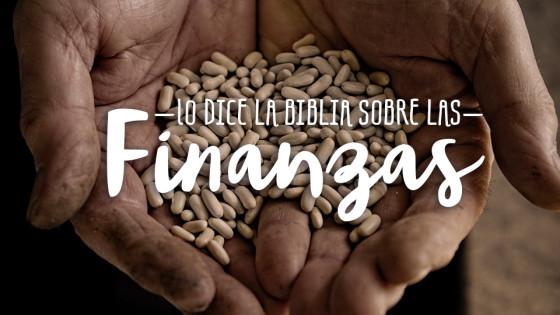 Lo que dice la Biblia sobre las finanzas