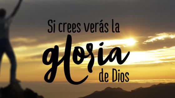 Viendo la gloria de Dios